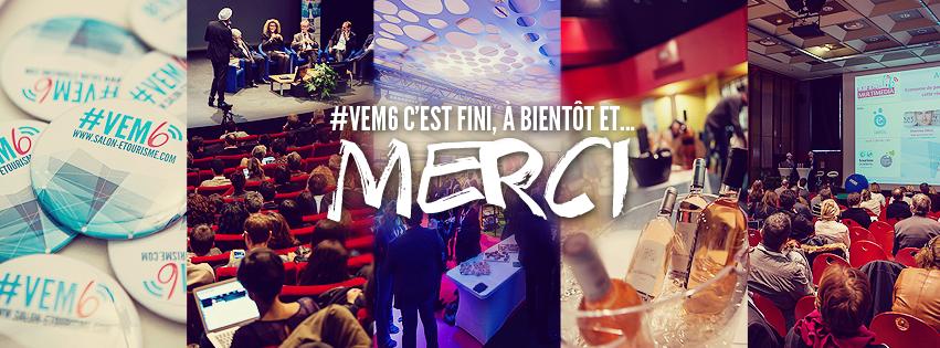 Best of buzz et best practices e-tourisme, #Vem6 comme si vous y étiez !