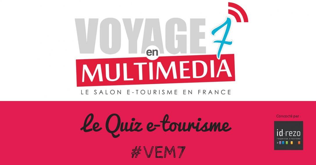 Le Quiz e-tourisme #VEM7 est dans les bacs !